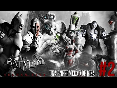 Una enfermedad de Risa - Batman Arkham City #2