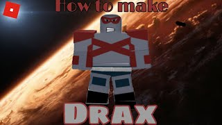 How to make Drax in Roblox Superhero life 2