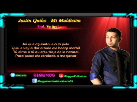 Justin Quiles - Mi Maldición (LETRA)