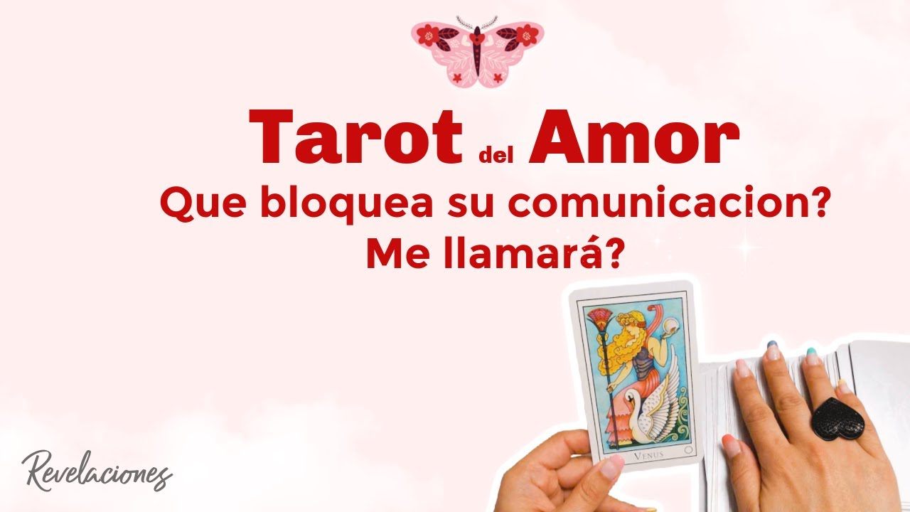 ✨QUE BLOQUEA SU COMUNICACIÓN? ☎️🔗 ME LLAMARÁ? 📞🤔💭💕 Revelaciones TAROT INTERACTIVO DEL AMOR