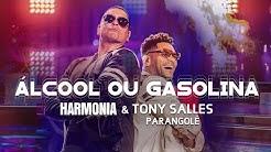 Harmonia & Tony Salles (Parangolé) - Álcool ou Gasolina (Clipe Oficial)