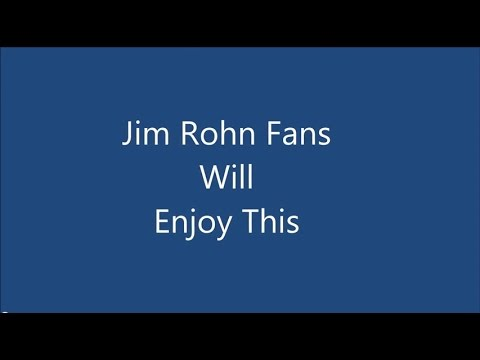 Jim Rohn- Clips From [The Best Life Ever]