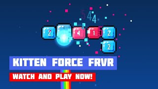 Kitten Force FRVR · Game · Gameplay
