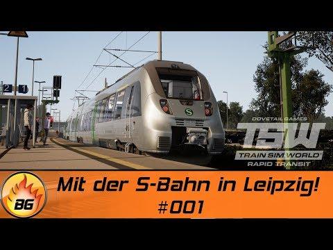 Train Sim World: Rapid Transit #001 | Mit der S-Bahn in Leipzig! | Let's Play [HD]