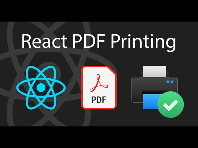 React to PDF Printing | React Tutorial