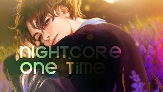 NIGHTCORE   One Time