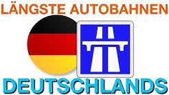 Die 10 längsten Autobahnen Deutschlands