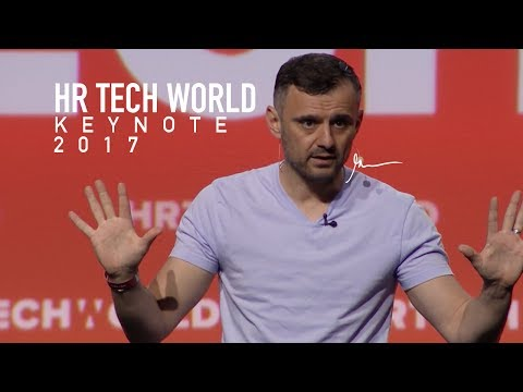 HR Tech World Gary Vaynerchuk Keynote | San Francisco 2017