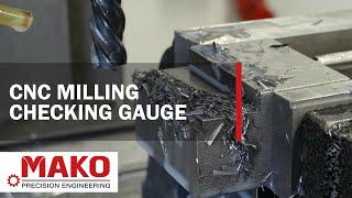 CNC Milling - Checking gauge