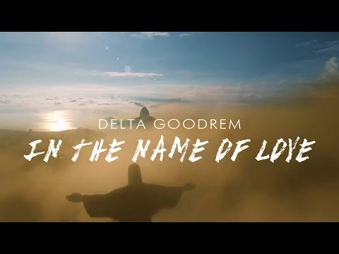 DELTA GOODREM | In The Name Of Love (Rio 2016 Olympic Games Theme)