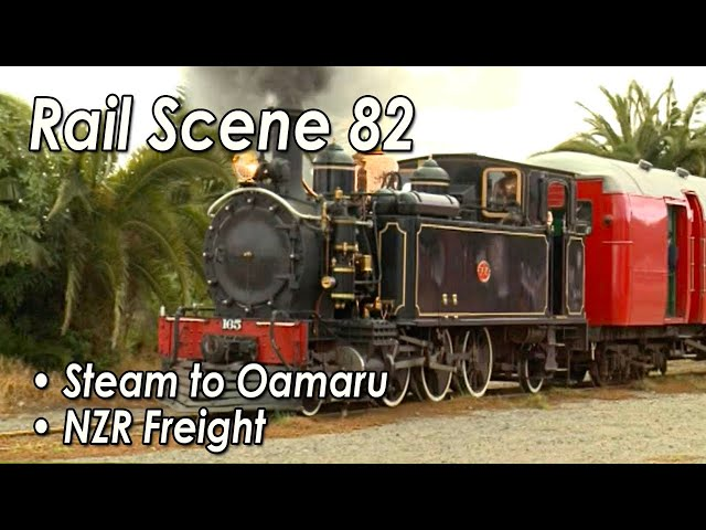 New Zealand Rail Scene Vol 82 -- The Magic of NZ Railways