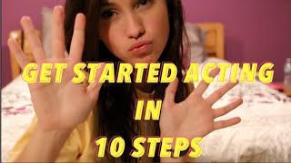 BECOME AN ACTOR IN 10 STEPS | JENNA LARSON