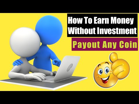 How to earn money without investment | payout any crypto coin