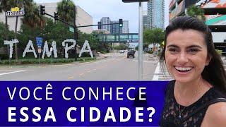 COMO E A CIDADE DE TAMPA NOS EUA
