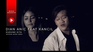 Download lagu Dian Anic Ft. Juned Kancil - Kudune Kita (Official Music Video)