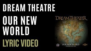 Download Mp3 Dream Theater - Our New World  Lyrics