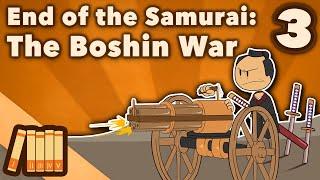 End of the Samurai - The Boshin War - Extra History - #3