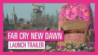 FAR CRY® NEW DAWN – Launch trailer