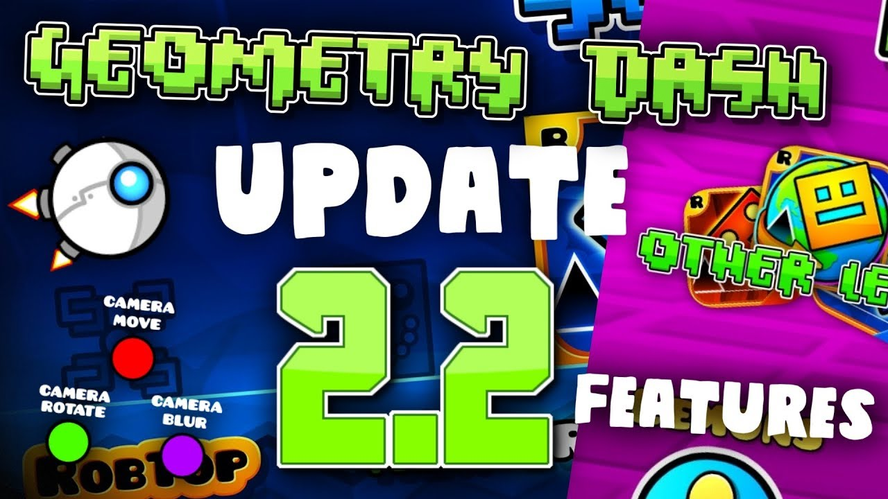 when does geometry dash update 2.2 come out