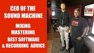 The Sound Machine Recording Studio Interview with CEO DMajor