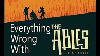 Everything Wrong With The Ables by Jeremy Scott