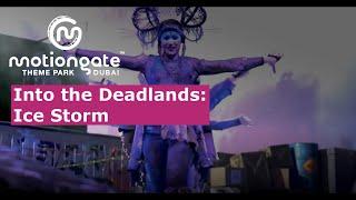 Into the Deadlands: Ice Storm - An Original Production by MOTIONGATE™ Dubai