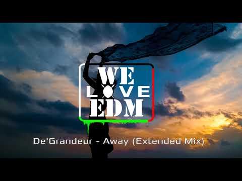 De'Grandeur - Away (Extended Mix)