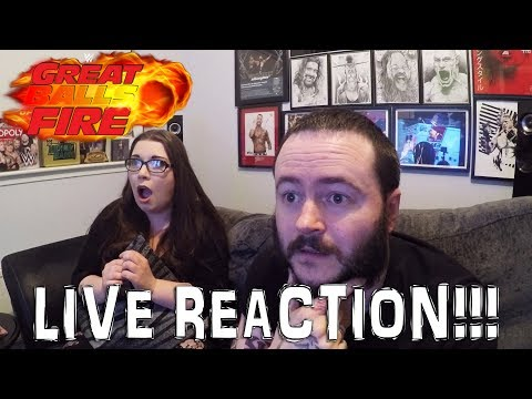 WWE GREAT BALLS OF FIRE LIVE REACTION!!!