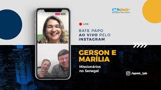 LIVE APMT com Gerson e Marília Troquez   Missionários no Senegal