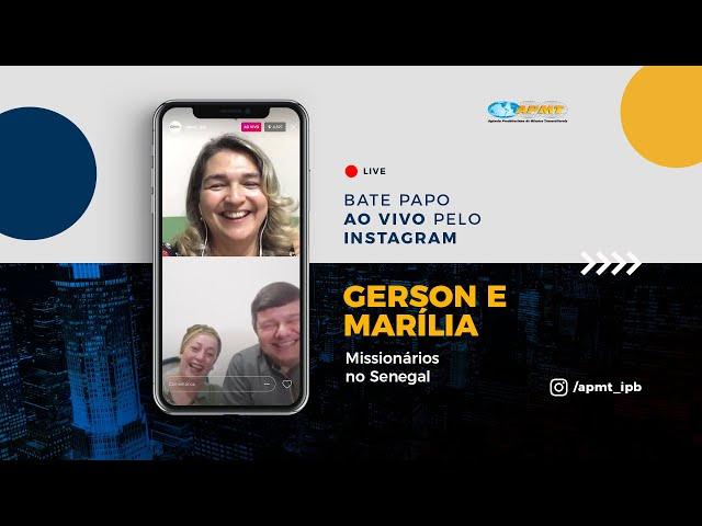 LIVE APMT com Gerson e Marília Troquez | Missionários no Senegal