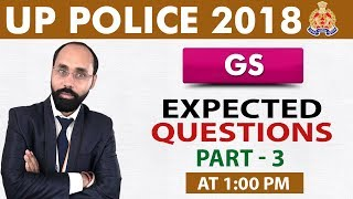 UP Police Constable Bharti 2018 | Expected Questions | Part 3 | General Studies | Live At 1 PM