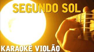 Baixar Segundo Sol  - Cássia Eller - Karaokê com violão