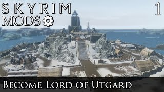 Skyrim Mods: Become Lord of Utgard - Part 1