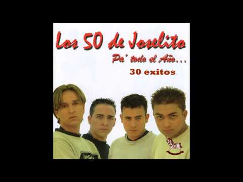 LOS 50 DE JOSELITO 30 EXITOS MIX FULL AUDIO...