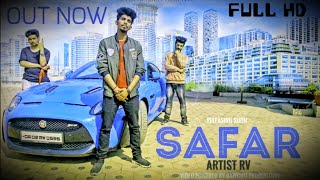 LATEST HINDI RAP SONG || SAFAR || RV || OFFICIAL MUSIC VIDEO || DA DESI TOLI || 2018