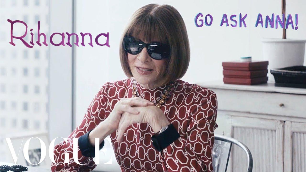 3499afa240 Anna Wintour on Rihanna