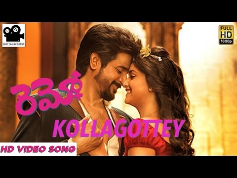 Remo Telugu - Kollagottey Telugu HD Video...