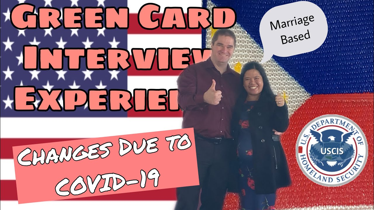 green card interview experience october 2020 changes due