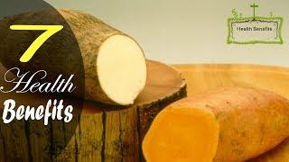 Health Benefits of Yams   7 Reasons to eat Yams   Yams Benefits   Health Benefits