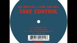 Gui Boratto Feat. Come and Hell - Take Control (Djs Pareja Remix)