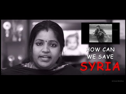 How To Save SYRIA From War | A Ideology about Syria Civil War in Tamil