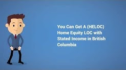 Vancouver BC Stated Income HELOC