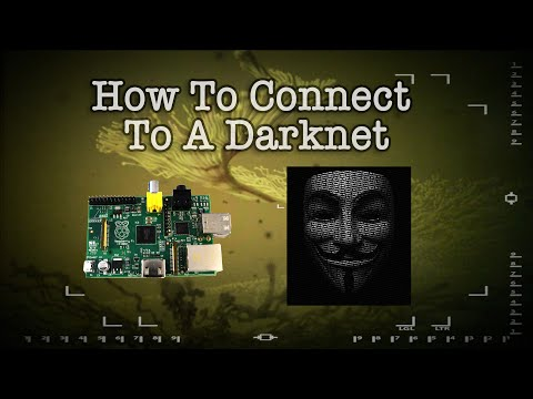 How To Connect To A Darknet