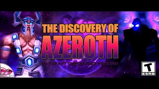 Lore Reading | The Discovery of Azeroth | World of Warcraft Chronicles