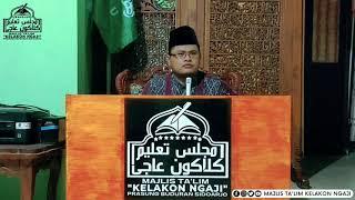 Majlis Ta'lim Kelakon Ngaji, 26/10/2020 Part 5