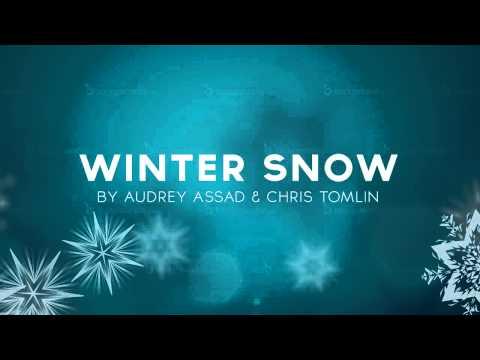 Winter Snow (Instrumental) by Audrey Assad and Chris Tomlin