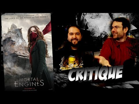 CRITIQUE - MORTAL ENGINES - (spoilers à partir de 12:03)