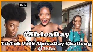 TikTok Africa Day Challenge | ???? 0525 #2020africaday ???? | TikTok Africa