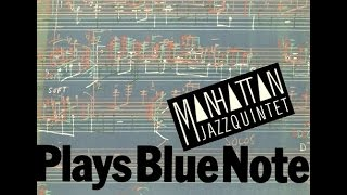 "Lew Soloff (tp), George Young (ts), David Matthews (p), John Patitucci (b), Dave Weckl (ds) Album:"" Manhattan Jazz Quintet / Plays Blue Note"" Recorded: New ..."