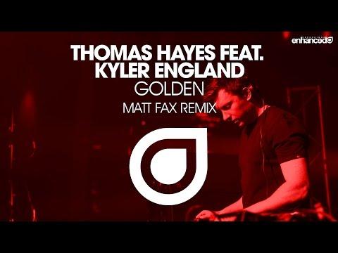 Thomas Hayes feat. Kyler England - Golden (Matt Fax Remix) [OUT NOW]